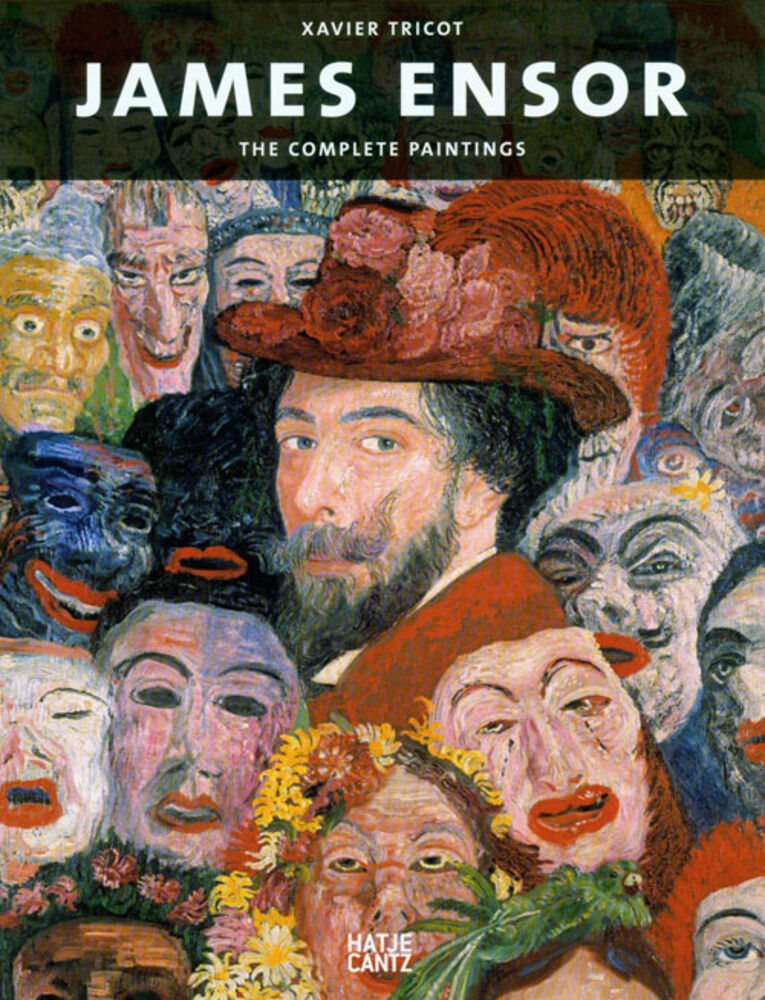 James Ensor The Complete Paintings