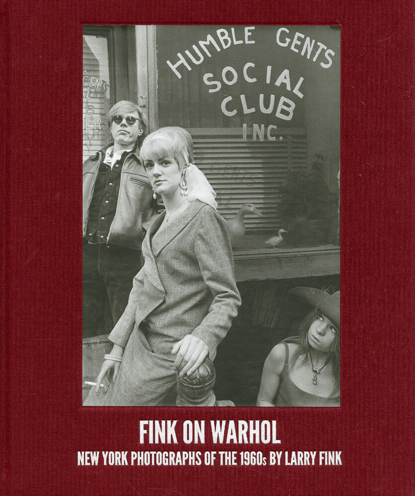 Fink on Warhol . New York Photographs of the 1960s by Larry