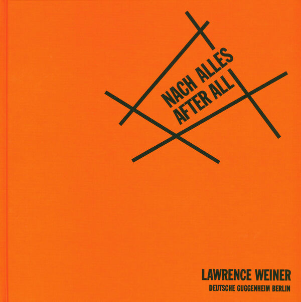 Lawrence Weiner – Nach Alles/After All
