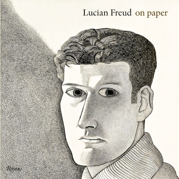 Lucian Freud – On Paper