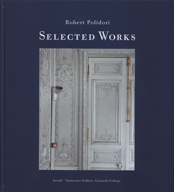 Robert Polidori – Selected Works