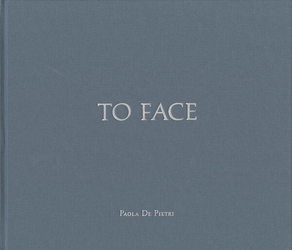 Paola De Pietri – To Face