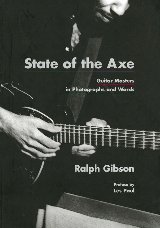 Ralph Gibson – State of the Axe
