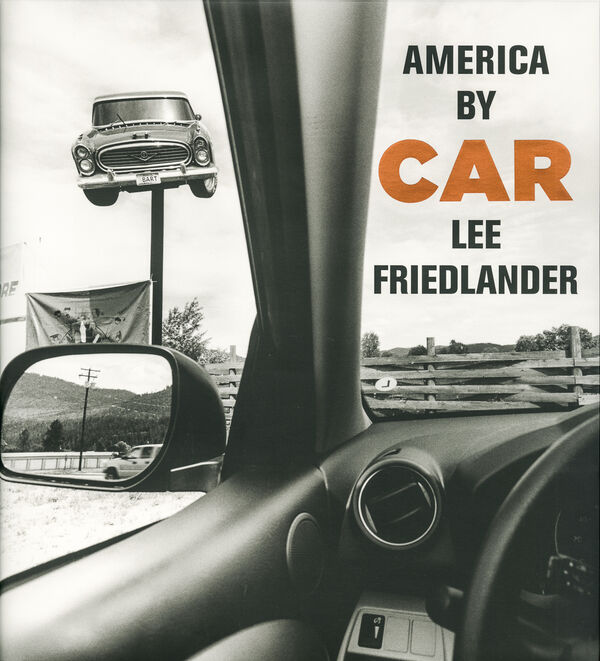 Lee Friedlander – America by Car (sign.)