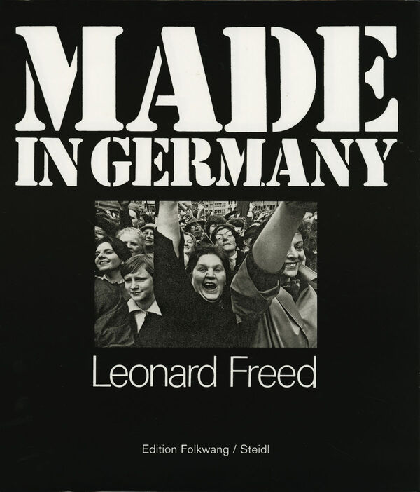 Leonard Freed – Made in Germany