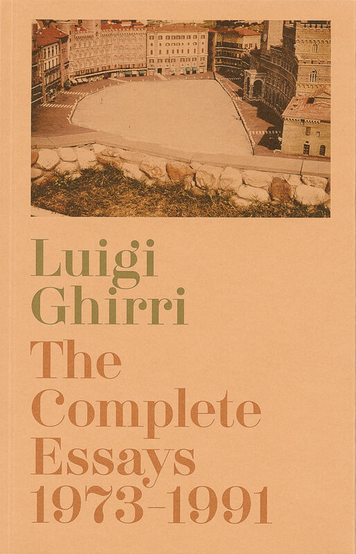 Luigi Ghirri – The Complete Essays