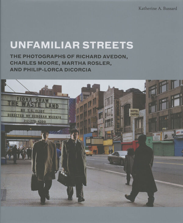 Unfamiliar Streets – The Photographs ..