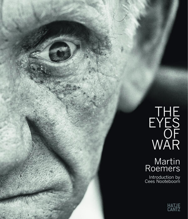 Martin Roemers – The Eyes of War