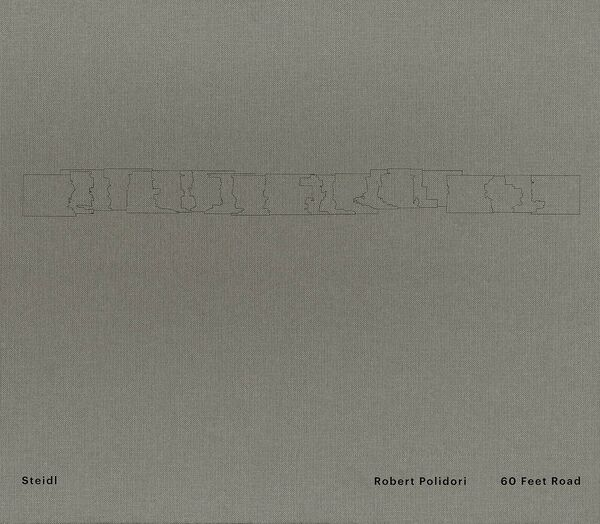 Robert Polidori – 60 Feet Road
