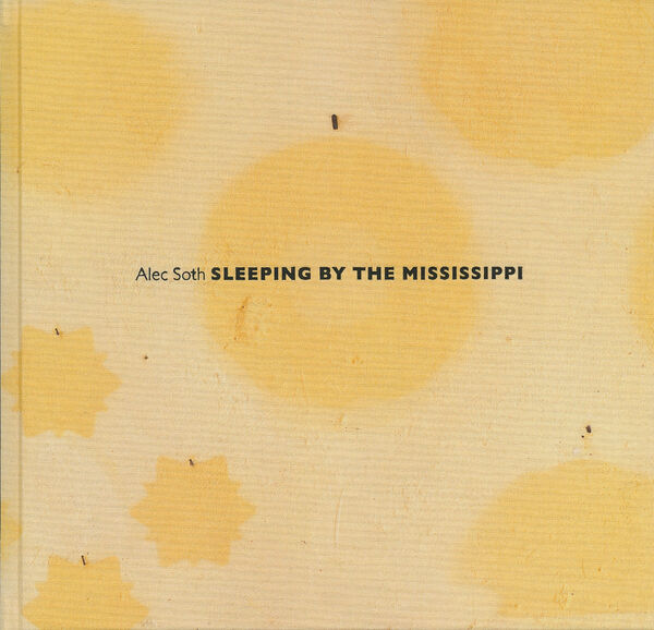 Alec Soth – Sleeping by the Mississippi (sign.)