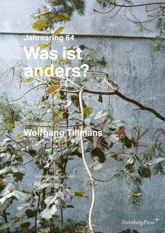 Wolfgang Tillmans – Was ist anders?