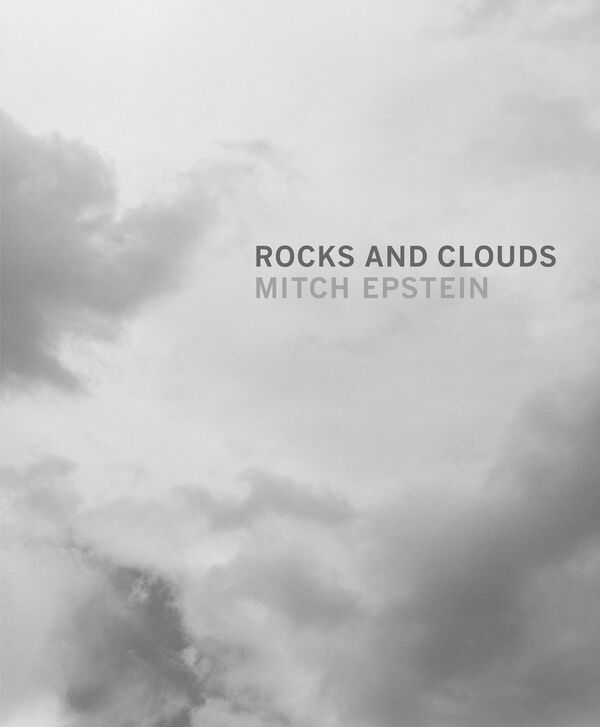 Mitch Epstein – Rocks and Clouds