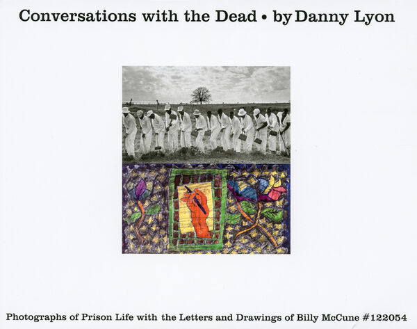 Danny Lyon – Conversations with the Dead (H)
