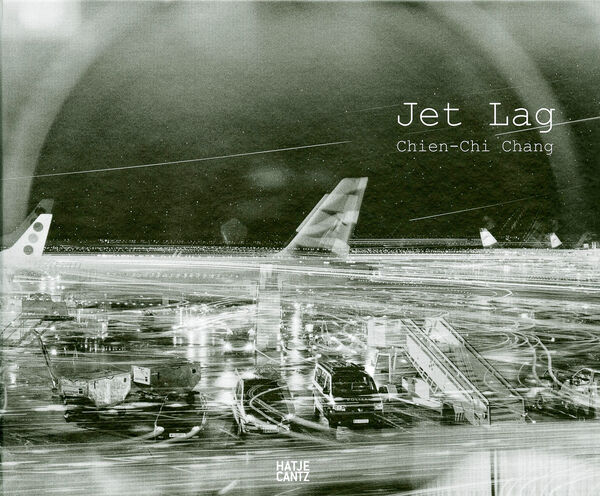Chien-Chi Chang – Jet Lag