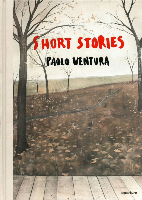 Paolo Ventura – Short Stories