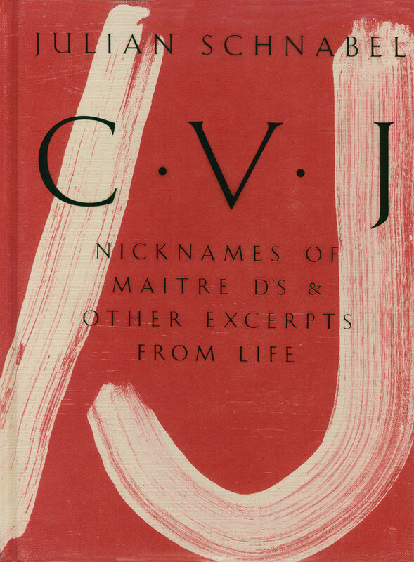 Julian Schnabel – CVJ (sign.)