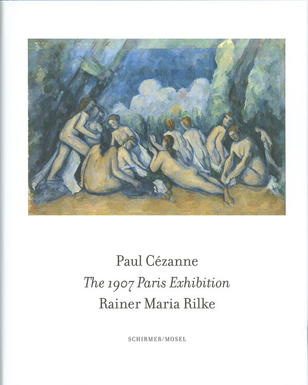 Paul Cézanne – The 1907 Paris Exhibition