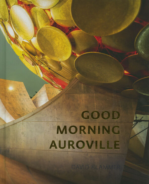 David Klammer – Good Morning Auroville (sign. + print)