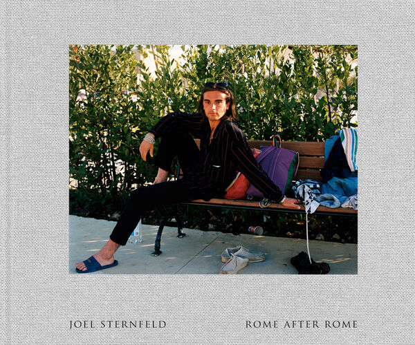 Joel Sternfeld – Rome After Rome