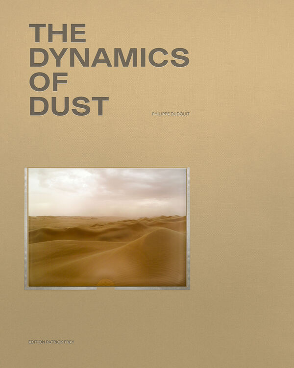 Philippe Dudouit – The Dynamics of Dust